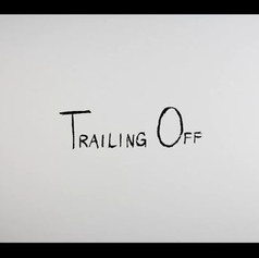 Trailing Off