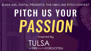 Black Girl Digital Presents The HBCU BIG PITCH