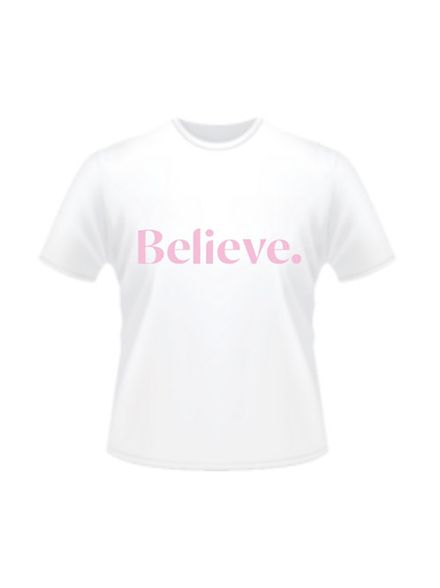 T-Shirt | Believe