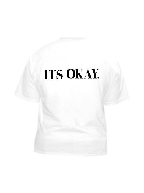 T-Shirt   It's Okay
