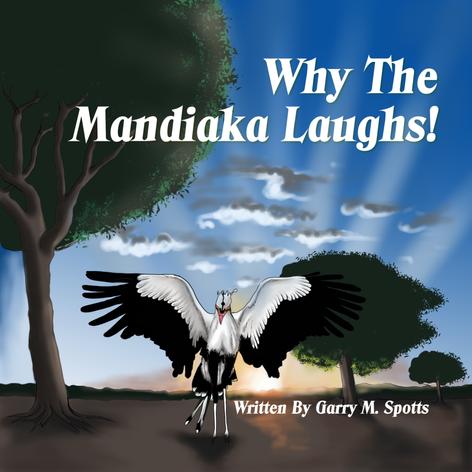 Why The Mandiaka Laughs