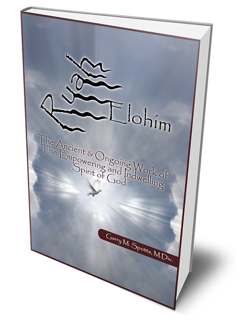 Ruah Elohim: the Ancient and Ongoing Work of the Spirit of God