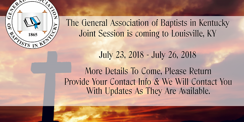 Church Registration - General Association of Baptist in Kentucky Joint Session July 23-26, 2018