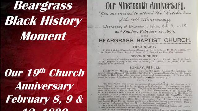 Beargrass Church's 19th Anniversary 1899 Black History Moments