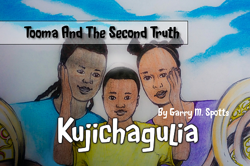 Tooma and the Second Truth - Kujichagulia