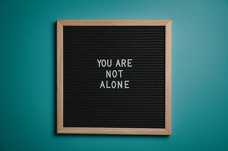You Are Not Alone Sign Board