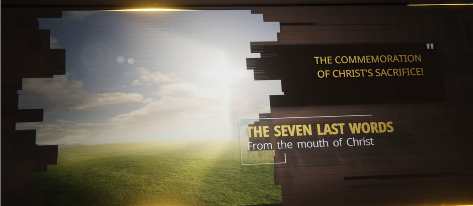 The Seven Last Sayings of Christ From the Cross - Virtual Event
