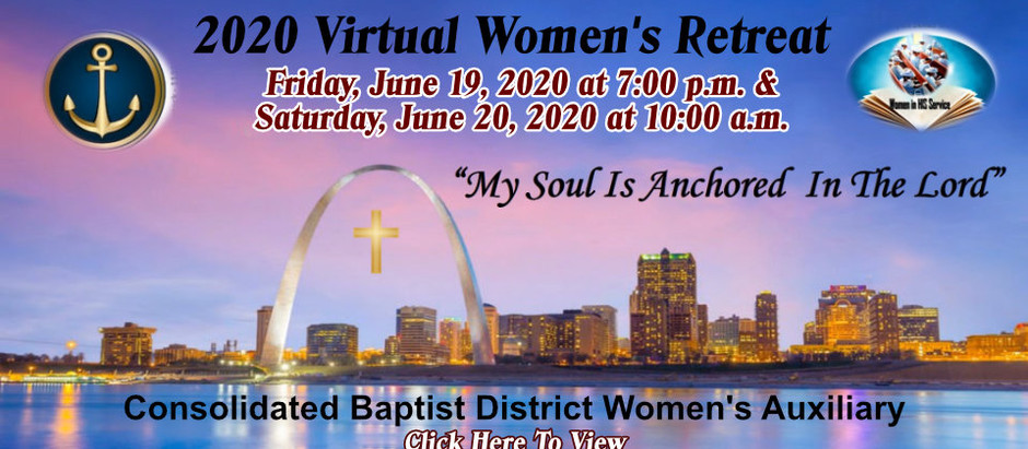 2020 CBDWA Virtual Women's Retreat Day 2, Sat. June 20, 2020 @ 10:00a.m.