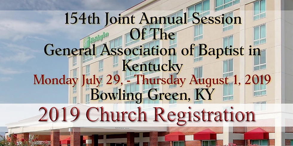 Church Registration - General Association of Baptist in Kentucky 154th Joint Session
