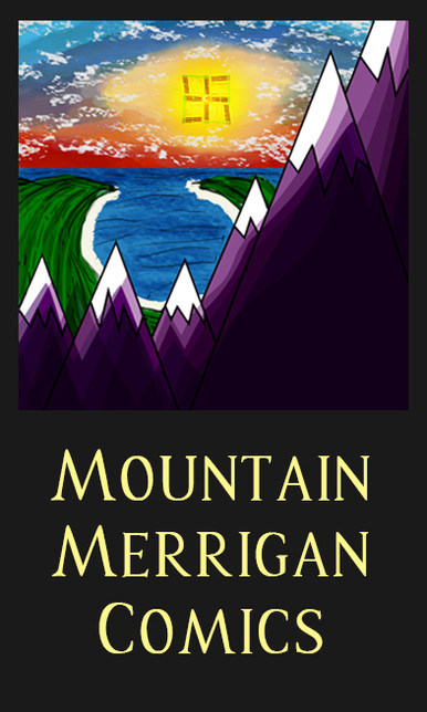 Coming soon, Mountain Merrigan Comics