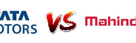 Tata v/s Mahindra – The battle of the 'Indian' OEMs