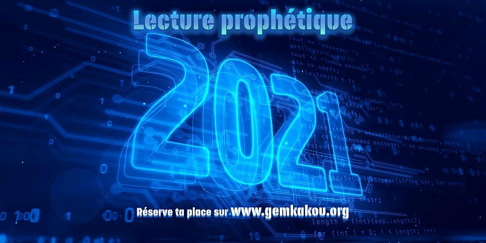 Lecture Prophétique 2021