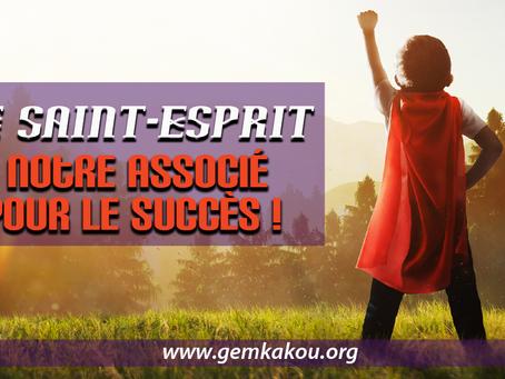 Le Saint-Esprit, notre associé pour le succès !