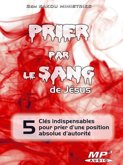 Prier par le Sang de Jésus