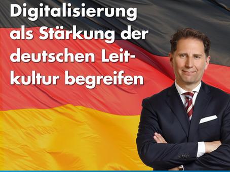 +++ Pressemitteilung +++ Digitalisierung als Stärkung der deutschen Leitkultur begreifen