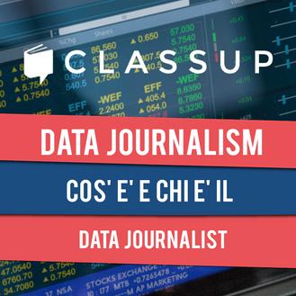 open DATA JOURNALISM: il Giornalismo fatto con i Dati
