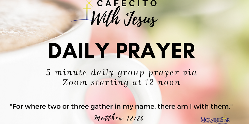 Cafecito with Jesus for 5 Minutes Daily!