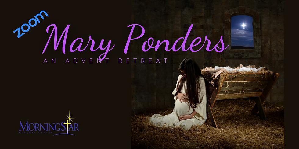 Advent- Mary Ponders
