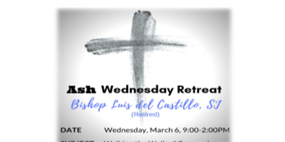 Ash Wednesday Retreat