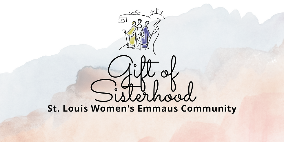 St. Louis Gift of Sisterhood Series for the EmmausTeam