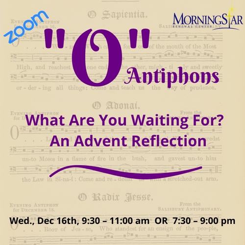 """O""Antiphons"