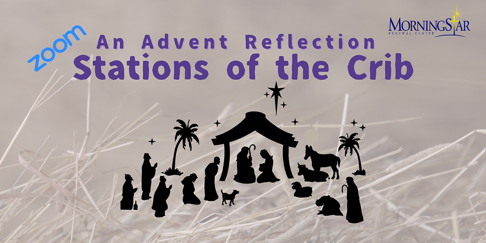 ADVENT- Stations of the Crib