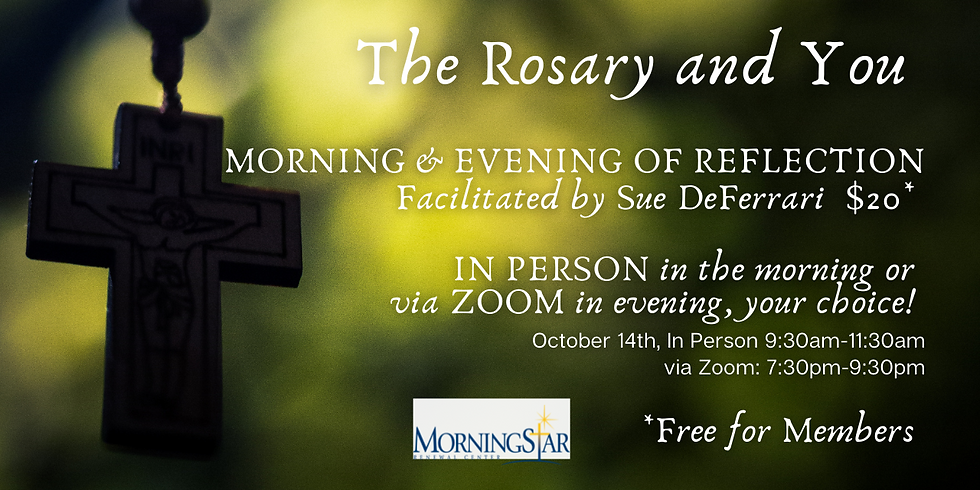 Morning or Evening of Reflection- The Rosary and You