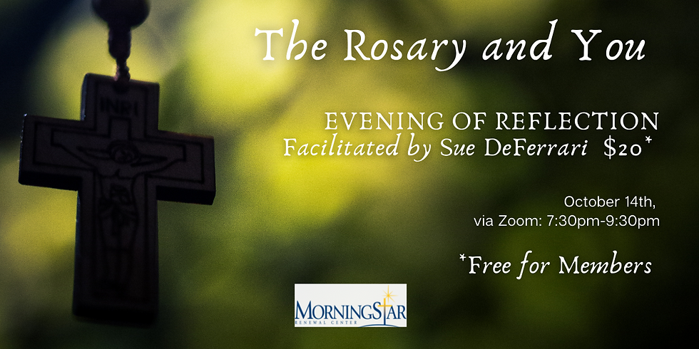 Evening of Reflection- The Rosary and You