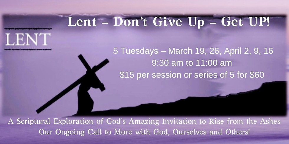 Lent-Don't Give Up-Get Up