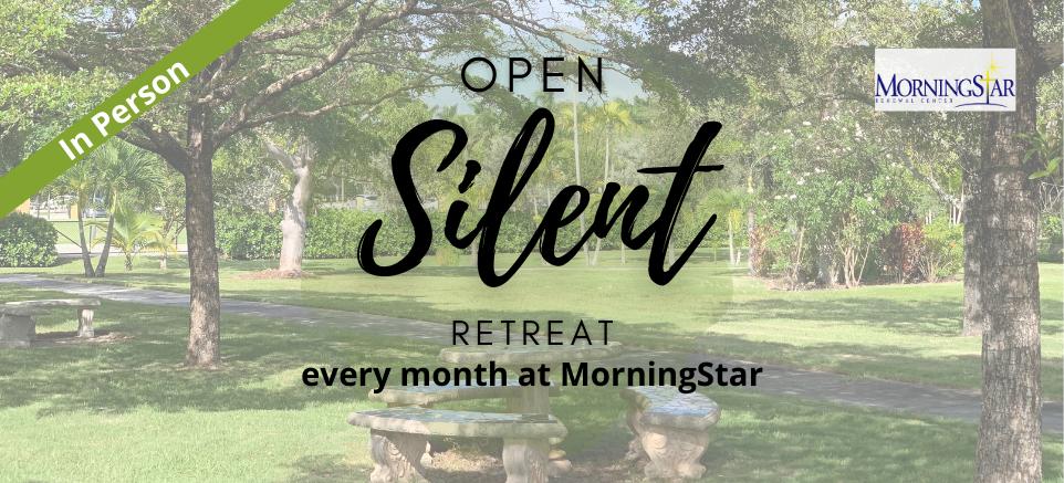 Monthly Open Silent Retreat
