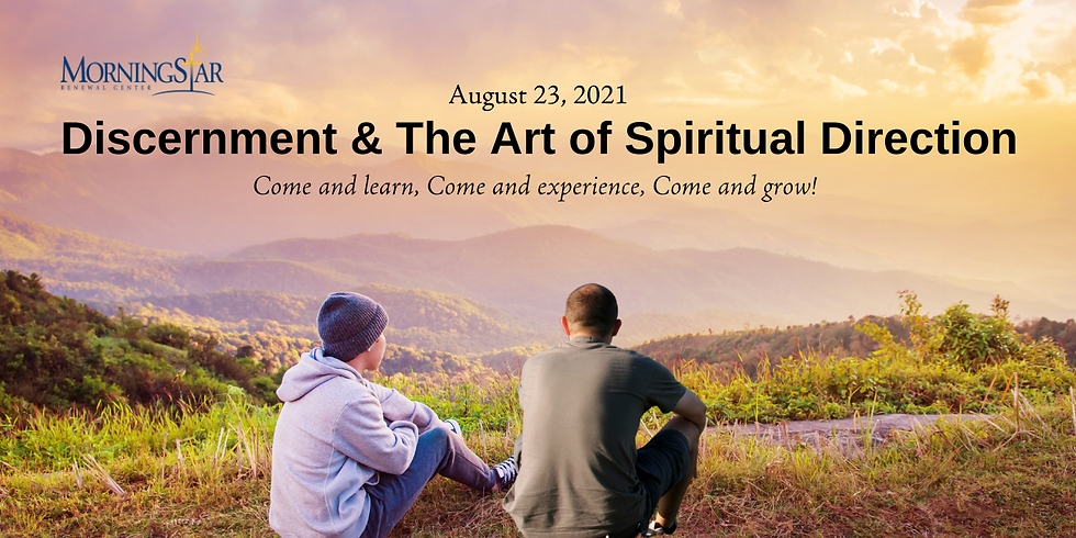 Discernment & the Art of Spiritual Direction (FREE)