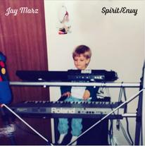 Jay Marz - Spirit/Envy