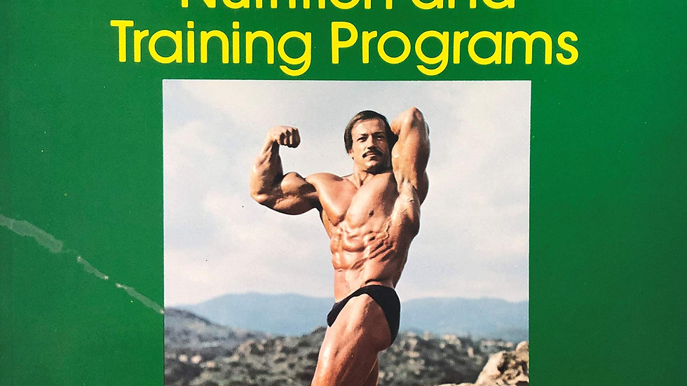 The Best of Joe Weider's Muscle & Fitness: Bodybuilding Nutrition and Training