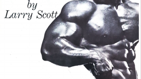 How I Built my Canon Ball Delts by Larry Scott