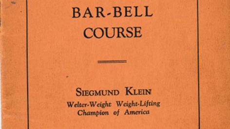 Super Physique Home Bodybuilding Barbell Course by Sigmund Klein