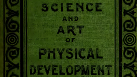 The Science and Art of Physical Development