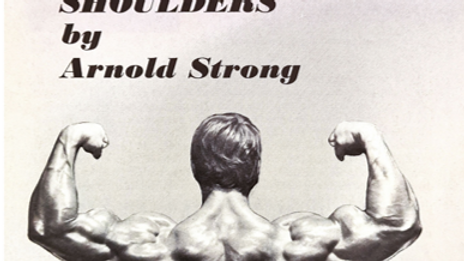 Building Jumbo Wide Shoulders by Arnold Schwarzenegger