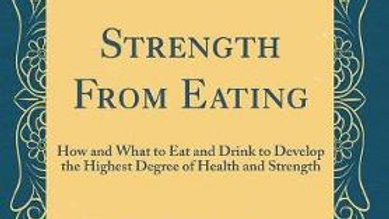 Strength from Eating