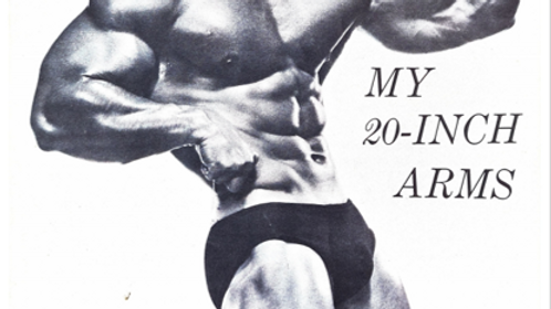 How I Built my 21-Inch Arms by Larry Scott