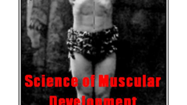Al Treloar's Science of Muscular Development
