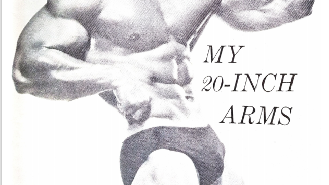 How I Built My 20 inch Arms Volume 2 by Larry Scott