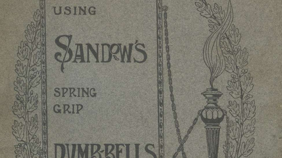 Instructions for using Sandow's Spring Grip Dumbbells
