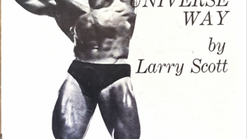 Herculean Thighs The Mr Universe Way by Larry Scott