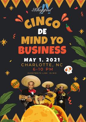 Cinco de Mind Yo Business Flyer