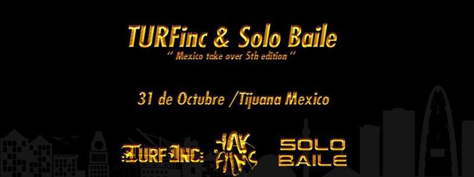 solobaile_turfinc_yakfilms_tijuana5_bann