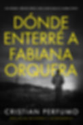 Dónde_enterré_a_Fabiana_Orquera_ebook_we