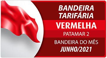 Acionada bandeira vermelha patamar 2 para o mês de junho