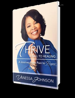 THRIVE: A Call To Healing