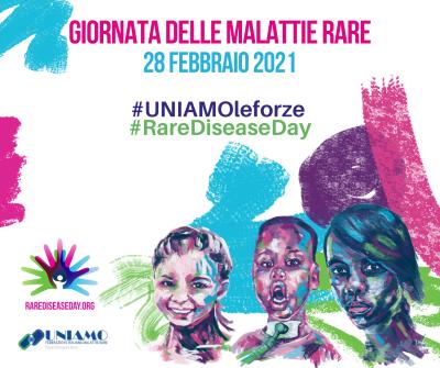 13° GIORNATA MONDIALE DELLE MALATTIE RARE - #RareDiseaseDay #UNIAMOLEFORZE