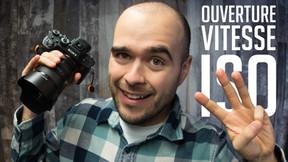 3 Essentiels en Photographie : Ouverture, Vitesse d'Obturation et ISO